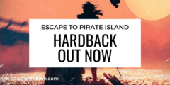 Escape to Pirate Island: Hardback OUT NOW!
