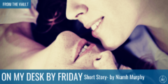 WLW Short Story: On My Desk By Friday